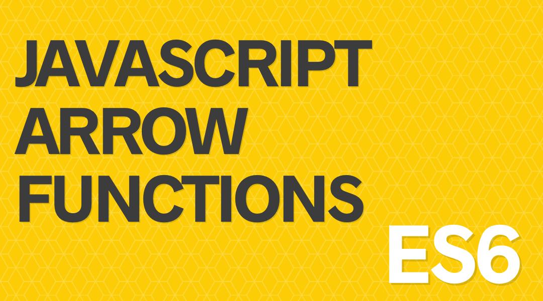es6 arrow function
