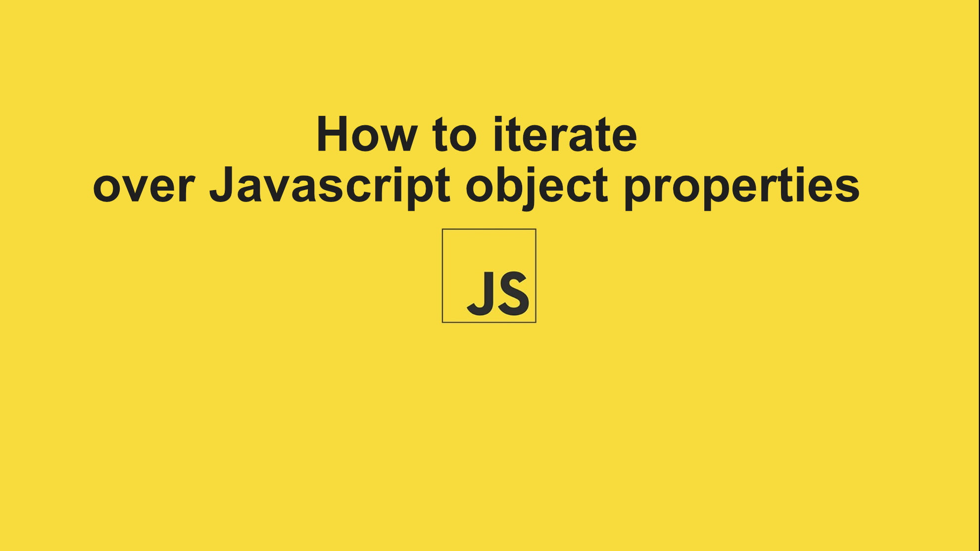 How to iterate over Javascript object properties